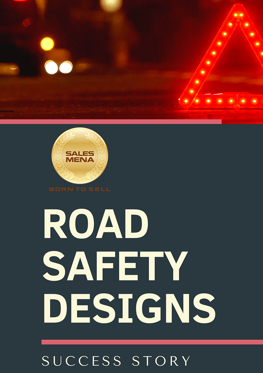 Road Safety Designs